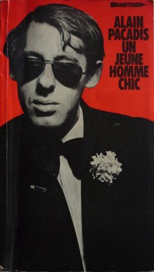 1978 'Un jeune homme chic' Alain Pacadis, éd. Sagitaire