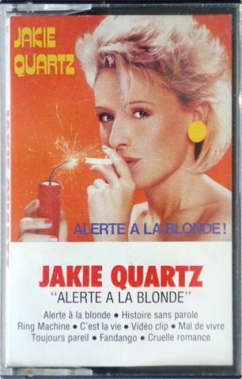 1984 'Alerte à la blonde' Jakie Quartz