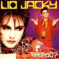 Lio Jacky: Tétéoù?, 1984