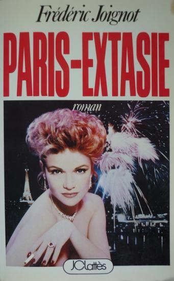 1986 'Paris-extasie' Frédéric Joignot