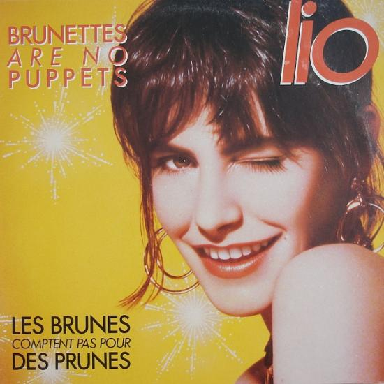 Lio: Brunettes are not puppets, 1986