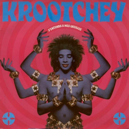 Krootchey: J'entends à mes oreilles, 1986