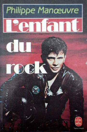 1986 Philippe Manoeuvre: L'enfant du rock