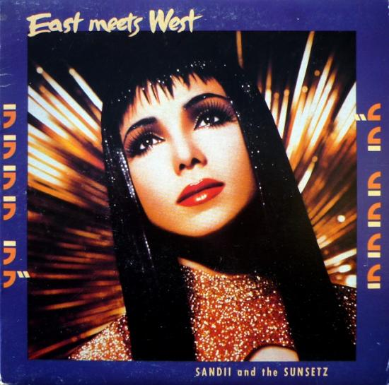 1986 Sandii and the Sunsetz 'East meets west', Australie