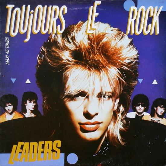 Leaders: Toujours le rock, 1986