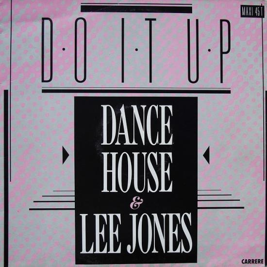 Dance House & Lee Jones: Do it up, 1987