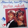 Papier mâché: Premier rendez-vous, 1987