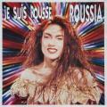 Roussia: Je suis rousse, 1988
