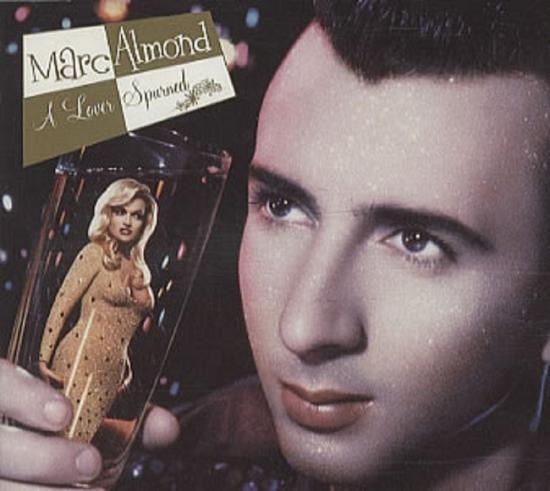 Marc Almond: A lover spurned, 1990, cd maxi