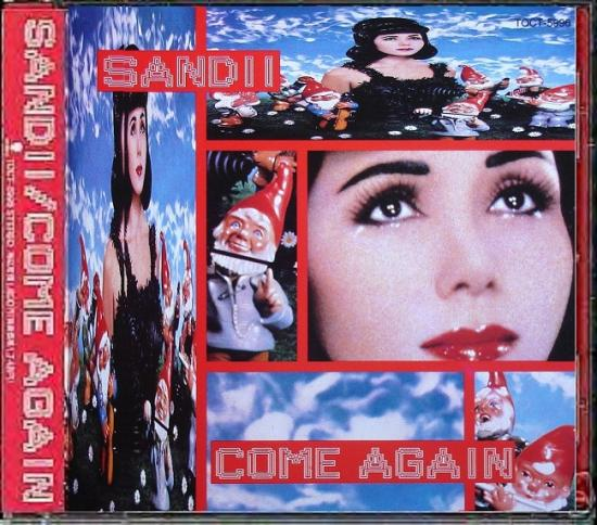 Sandii: Come again, 1991, cd Japon