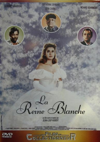 La Reine Blanche, film de Jean-Loup Hubert, 1991, dvd