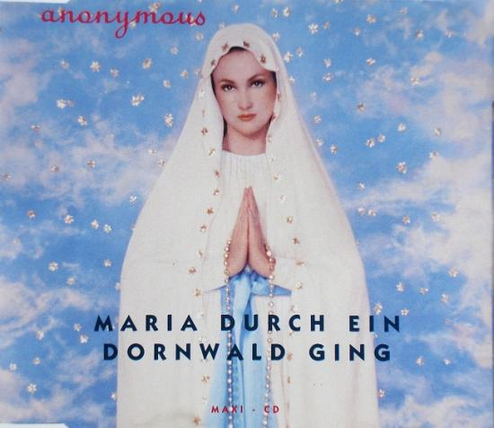Anonymous: Maria durch ein dornwald ging, 1991, cd maxi