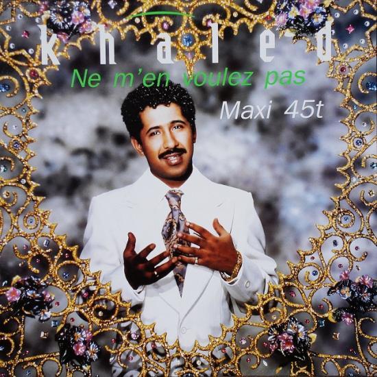 Khaled: Ne m'en voulez pas, 1992