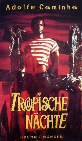 1994 'Tropische Nächte' Adolfo Caminha