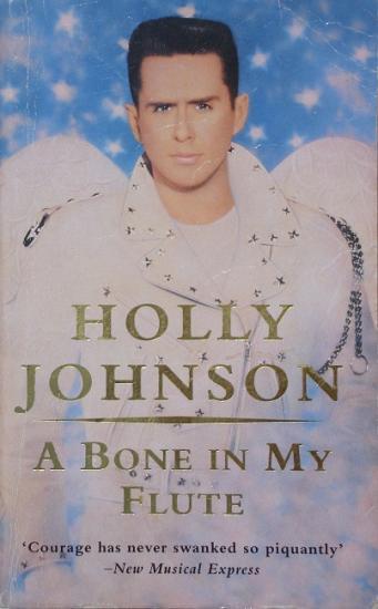 1995 Holly Johnson: A bone in my flute