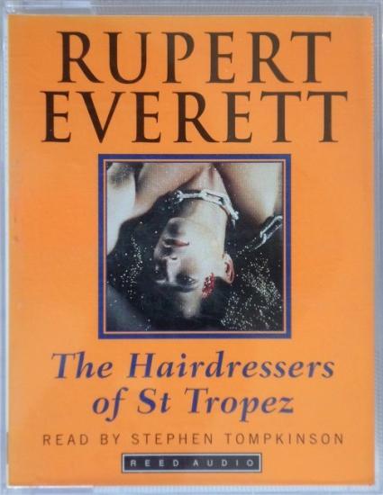 1995 'The hairdressers of St Tropez' Rupert Everett