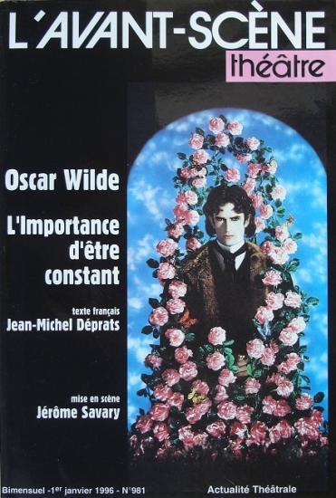 1996 Oscar Wilde: L'importance d'être constant
