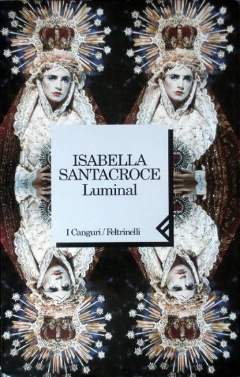 1998 Isabella Santacroce: Luminal