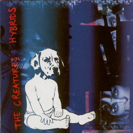 The Creatures: Hybrids, 1999, cd limité digipak