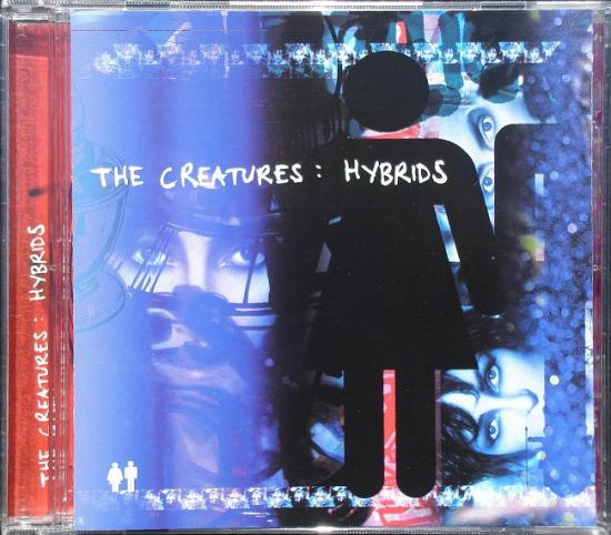 The Creatures: Hybrids, 1999, cd