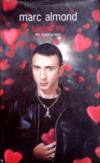 1999 Marc Almond: Tainted life