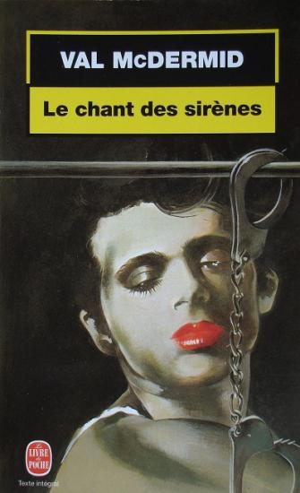 1999 Val McDermid: Le chant des sirènes