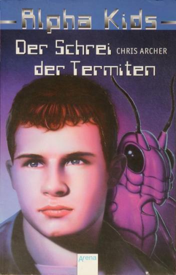 2000 'Der Schrei der Termiten' Chris Archer