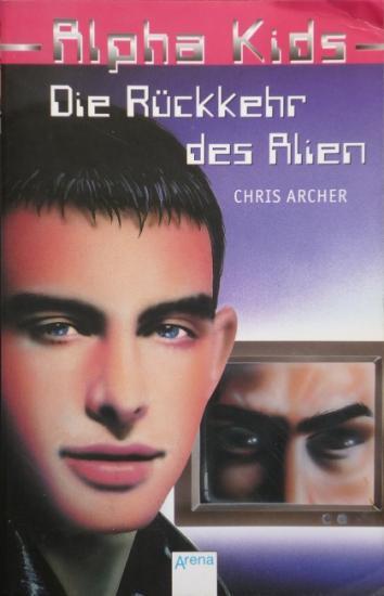 2000 'Die Rückkehr des Alien' Chris Archer