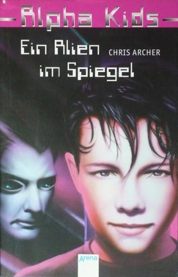 2000 'Ein Alien im Spiegel' Chris Archer