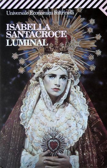 2000 Isabella Santacroce: Luminal
