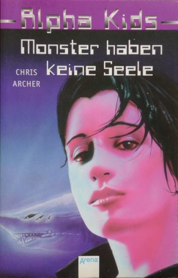 2000 'Monster haben keine Seele' Chris Archer