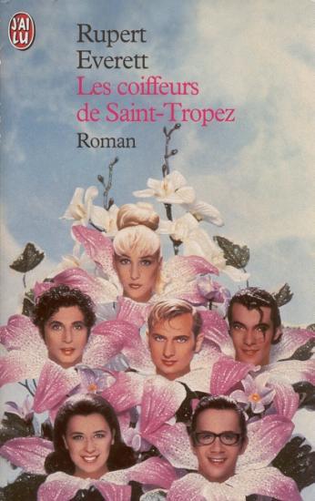 2001 Rupert Everett: Les coiffeurs de Saint-Tropez
