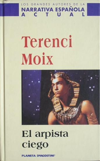 2002 Terenci Moix: El arpista ciego