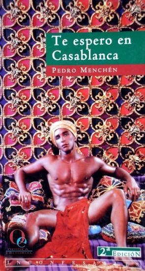2002 Pedro Menchén: Te espero en Casablanca