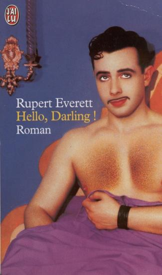 2002 Rupert Everett: Hello, darling!