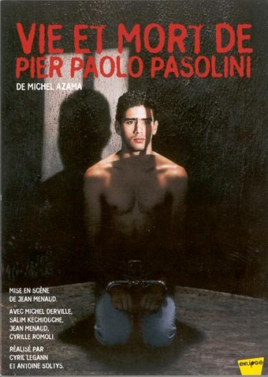 Vie et mort de Pier Paolo Pasolini, pièce de Michal Aza, 2003, dvd