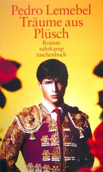 2004 Pedro Lemebel 'Traüme aus Plüsch', Allemagne