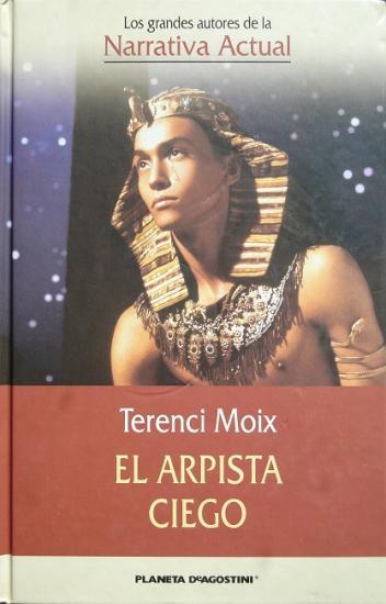 2004 Terenci Moix, El arpista ciego