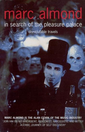 2005 Marc Almond: In search of the pleasure palace