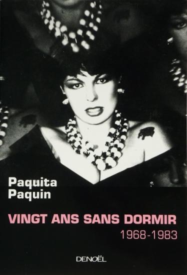 2005 Paquita Paquin 'Vingt ans sans dormir'