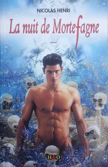 2006 Nicolas Henri: La nuit de Mortefagne