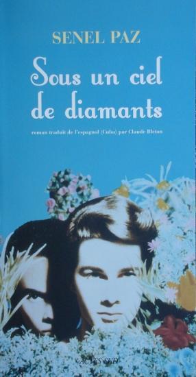 2008 Senel Paz: Sous un ciel de diamants