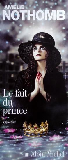 2008 affiche promo pour le roman d'Amélie Nothomb: Le fait du prince