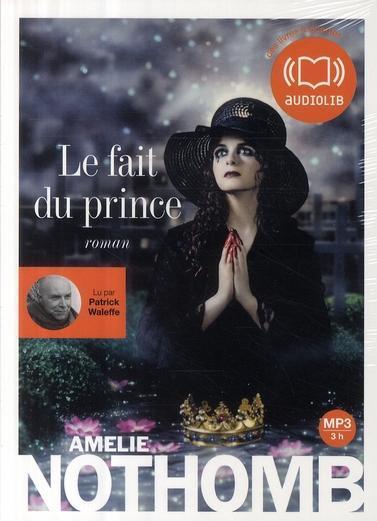 Texte lu du roman d'Amélie Nothomb: Le fait du prince, 2009