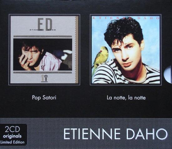 Etienne Daho: Pop satori + La notte, la notte... , 2009