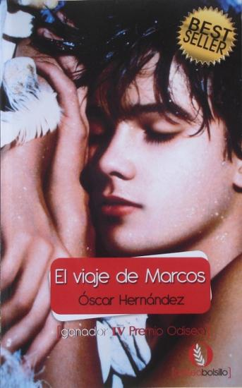 2010 Oscar Hernandez: El viaje de Marcos