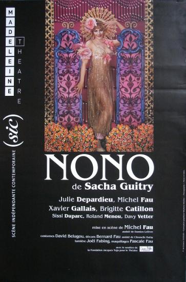 2010 grande affiche Nono, théâtre de la madeleine