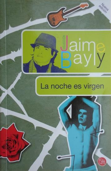 2011 Jaime Bayly: La noche es virgen