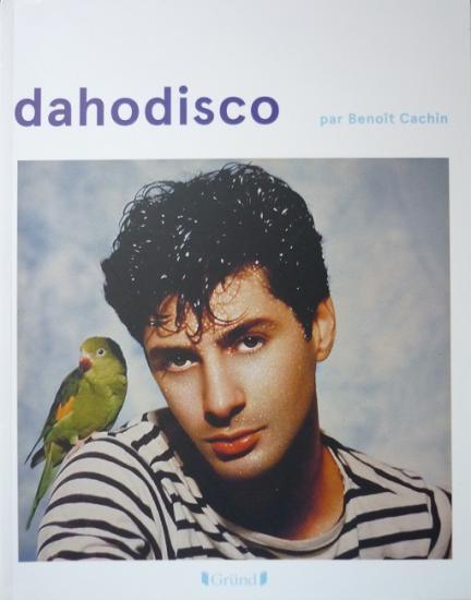 2013 'Dahodisco' Benoît Cachin, éd. Gründ