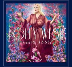 2019 lolly wish jamais assez